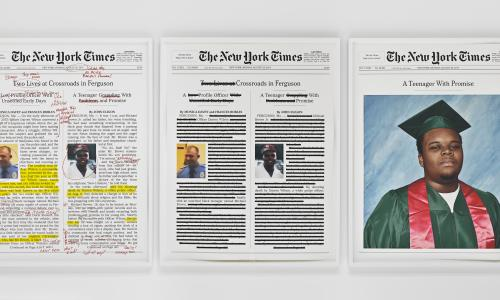"Three ""The New York Times"" front pages regarding the killing of Michael Brown in Ferguson by Officer Darren Wilson. They are each heavily edited with red pen, yellow highlighter, or completely redacted. The third front page is a rendering reading ""A Teenager with Promise"" depicting Michael Brown in a green graduation gown and cap with a red stole against a blue backdrop."